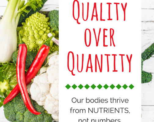 Quality versus Quantity Nutrition
